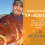 NSP:070 Tim McDonald | Targeting Species Spearfishing