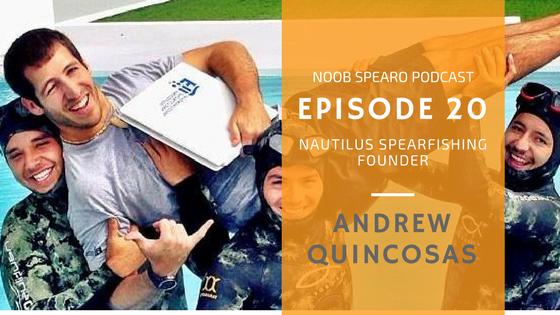 NSP:020 Andrew Quincoses, Nautilus Spearfishing
