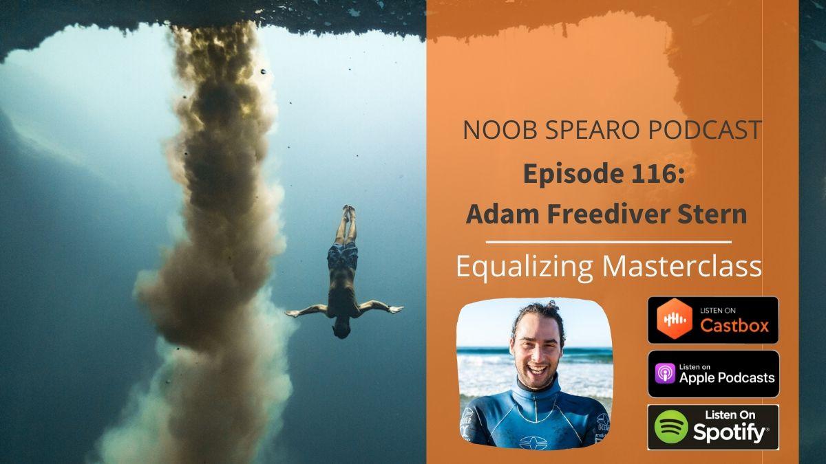 Adam Freediver Stern Noob Spearo Podcast Interview