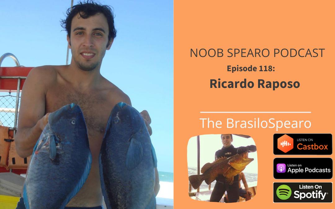 NSP:118 Ricardo Raposo |  The BrasiloSpearo