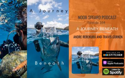 NSP:164 Andre Rerekura and Travis Corken   A Journey Beneath