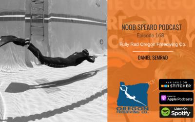 NSP:168 Fully Rad Oregon Freediving Company   Daniel Semrad